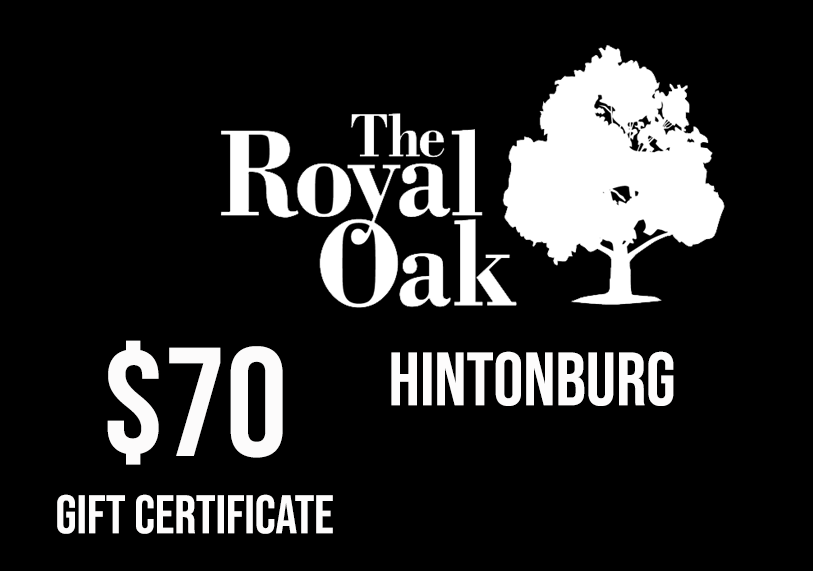 Royal Oak Hintonburg - $70 Gift Certificate