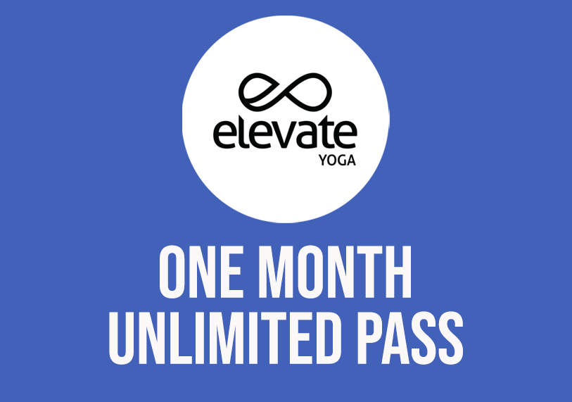 Elevate Yoga One Month Unlimited Yoga Pass